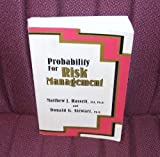Probability for Risk Management, Hassett, Matthew J. and Stewart, Donald A., 1566983479