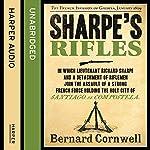 Sharpe's Rifles: The French Invasion of Galicia, January 1809: The Sharpe Series, Book 6   Bernard Cornwell