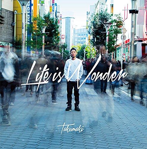 焚巻 / Life is Wonder