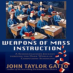 Weapons of Mass Instruction Hörbuch