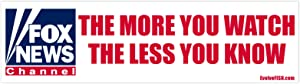 """EvolveFISH The More You Watch The Less You Know Parody Bumper Sticker - [11"""" x 3""""]"""