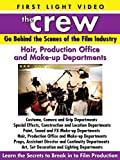 The Crew: Hair, Production Office, Make-Up