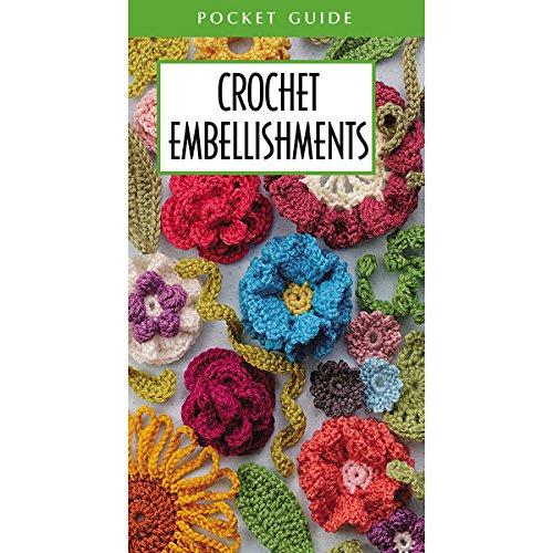 LEISURE ARTS 56035 Crochet Embellishments Pocket Guide, Multicolor