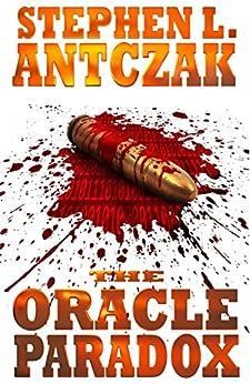 The Oracle Paradox by [Antczak, Stephen L., Fiction, Digital]