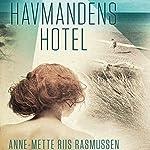 Havmandens hotel | Anne-Mette Riis Rasmussen