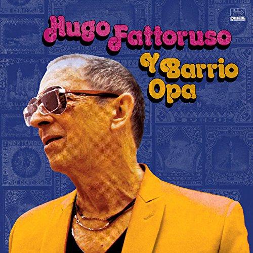 CD : Hugo Fattoruso - Hugo Fattoruso Y Barrio Opa (CD)