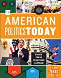 American Politics Today, Canon, David T. and Bianco, William T., 0393138453