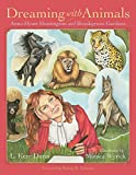 img - for Dreaming with Animals: Anna Hyatt Huntington and Brookgreen Gardens (Young Palmetto Books) book / textbook / text book