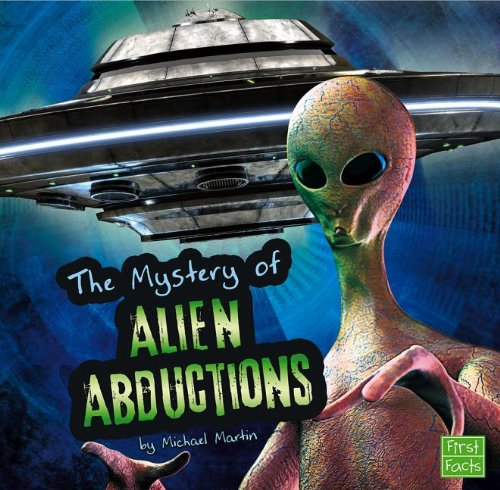 The Unsolved Mystery of Alien Abductions (Unexplained Mysteries) pdf