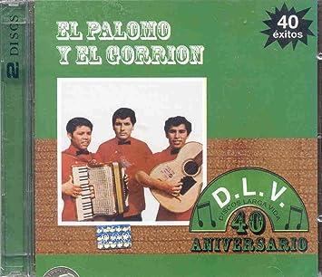 EL PALOMOM Y EL GORRION - El Palomo y El Gorrion - 40 Exitos - Amazon.com Music