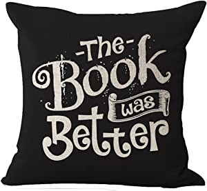 SOPARLLY Book Lover Reading Book Club The Book was Better Black Background Cotton Linen Decorative Throw Pillow Case Cushion Cover Square 18
