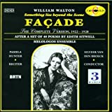 William Walton: Façade - (Something lies beyond the Scene) - The Complete Version - after a set of 40 Poems by Edith Sitwell