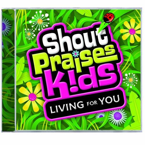 Read Online Living For You (Shout Praises! Kids) pdf epub