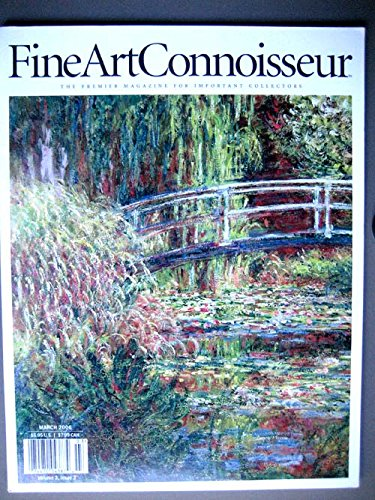 Fine Art Connoisseur Magazine March 2006, Willard Metcalf, Claude Monet and Giverny