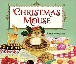 Christmas Mouse.Christmas Mouse 9780062089281 Anne Amazon Com