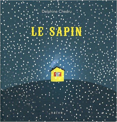 """Résultat de recherche d'images pour """"le sapin delphine chedru"""""""