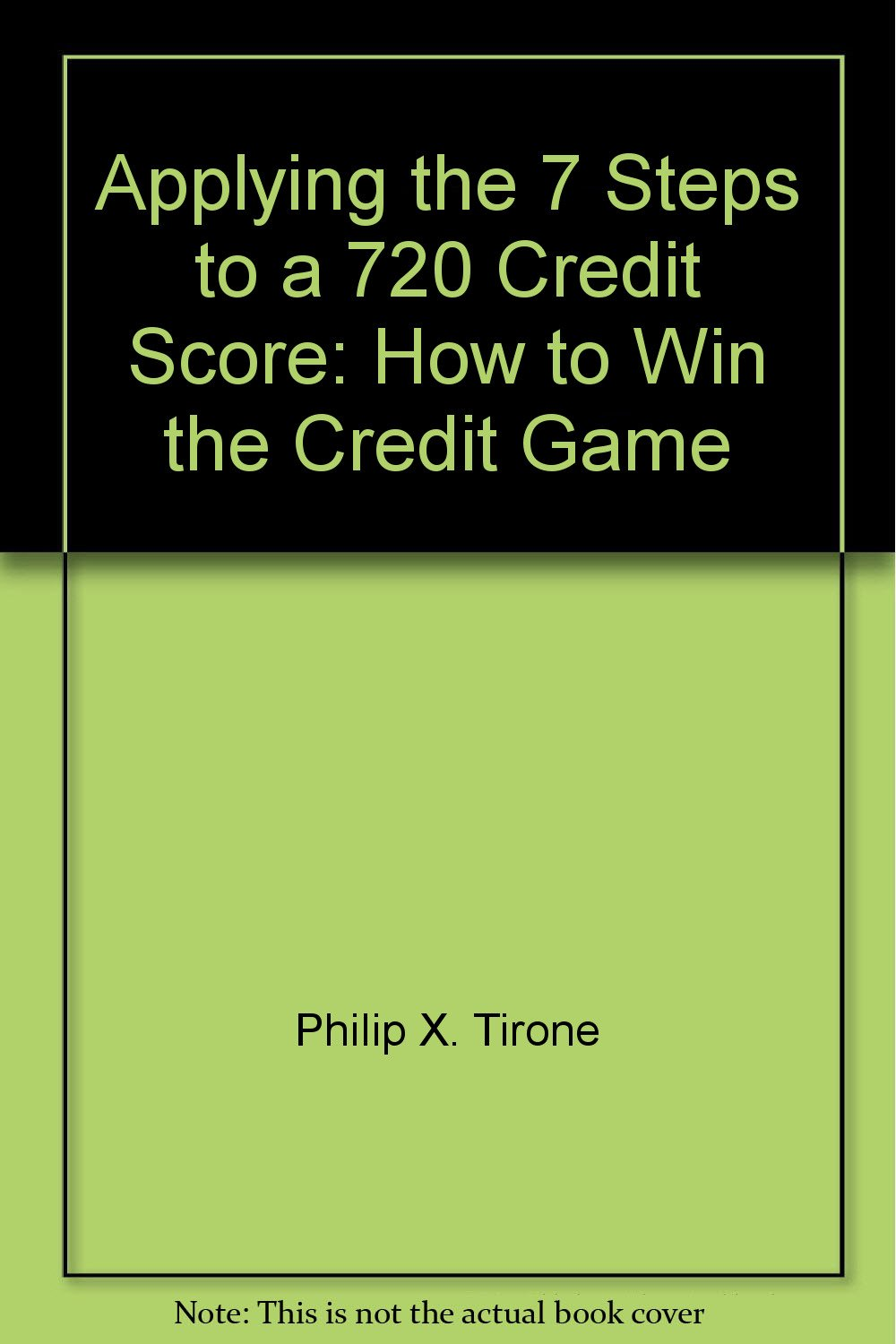 720 Credit Score >> Applying The 7 Steps To A 720 Credit Score How To Win The