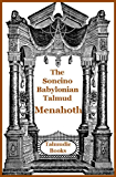 Talmud Menahoth (Soncino Babylonian Talmud Book 42)