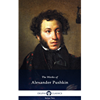 Delphi Collected Works of Alexander Pushkin (Illustrated) (English Edition)