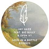 Soul in a Bottle (Jay Haze Remix)