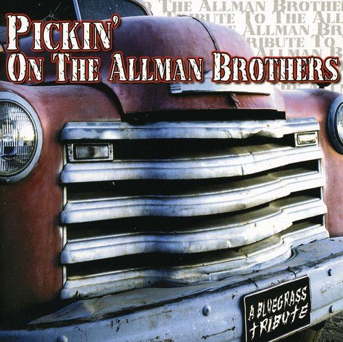 Pickin On The Allman Brothers by Cmh Records