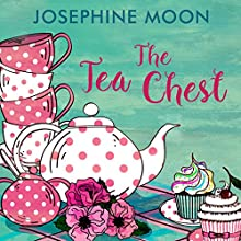 The Tea Chest Audiobook by Josephine Moon Narrated by Fiona MacLeod