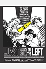 The Last Coloring Book on the Left Paperback