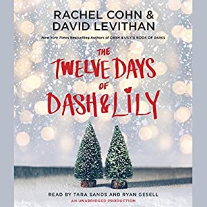 The Twelve Days of Dash & Lily Hörbuch