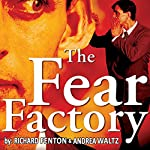 The Fear Factory | Richard Fenton,Andrea Waltz