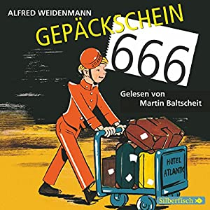 Gepäckschein 666 Hörbuch
