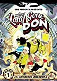 Long Gone Don: The Monstrous Underworld (The Phoenix Presents)