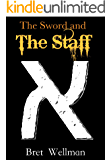 The Sword and The Staff