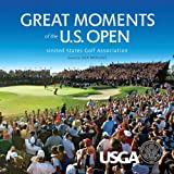 Great Moments of the U. S. Open, Robert Williams and Michael Trostel, 1770851887
