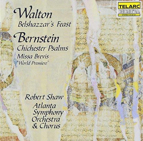 Walton: Belshazzar's Feast / Bernstein: Chichester Psalms - Missa Brevis (1989-11-21) (Psalms Book Bernstein Music Chichester)