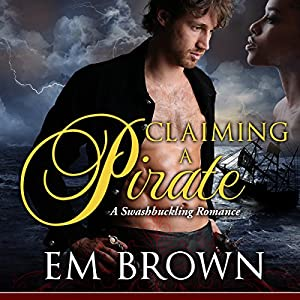 Claiming a Pirate Audiobook