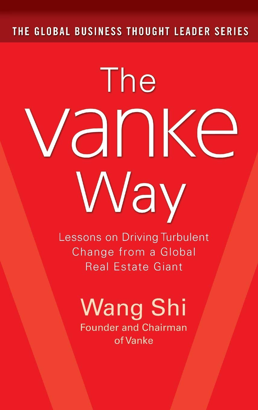 Download The Vanke Way: Lessons on Driving Turbulent Change from a Global Real Estate Giant pdf