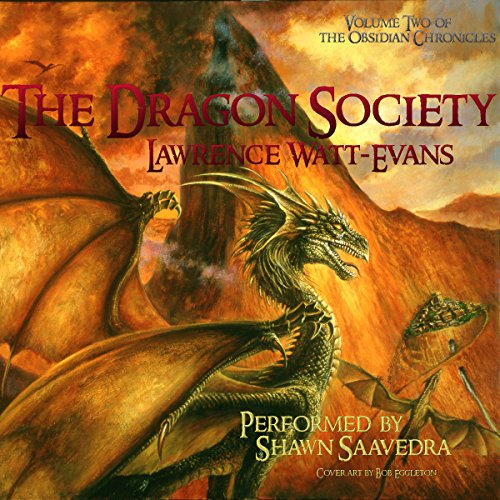 The Dragon Society: The Obsidian Chronicles, Book 2