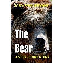 The Bear: A Very Short Story