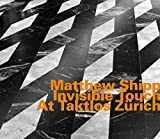 Matthew Shipp: Invisible Touch