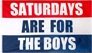 Saturdays Boys Flag, 3x5 Feet, Polyester Cloth UV Resistant Fading Boy Saturday Flag, Perfect for College Football Games Fraternities Parties Dorm Room Decor Banner.