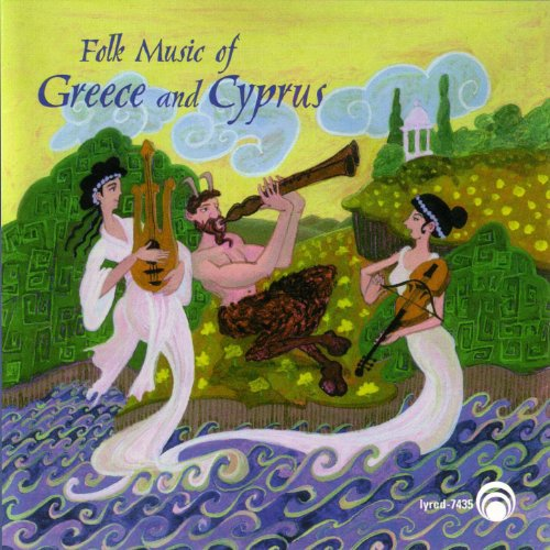 (The Folk Music Of Greece and Cyprus)