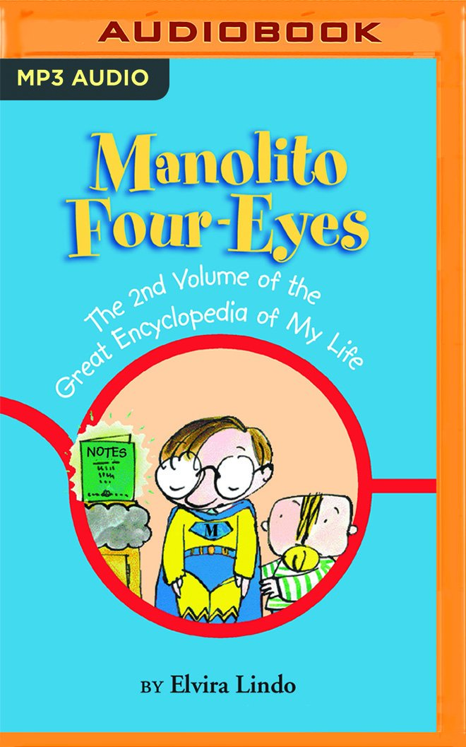 Read Online Manolito Four-Eyes: The 2nd Volume of the Great Encyclopedia of My Life PDF