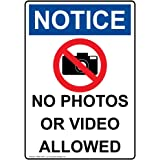 ComplianceSigns Vertical Plastic OSHA NOTICE No Photos Or Video Allowed Sign, 10 X 7 in. with English Text and Symbol, White