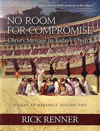 No Room for Compromise, A Light In Darkness, Volume 2: Christ's Message to Today's - Texas Dallas In Best Mall