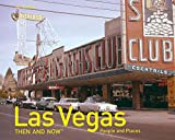 Las Vegas: Then and Now®: People and Places