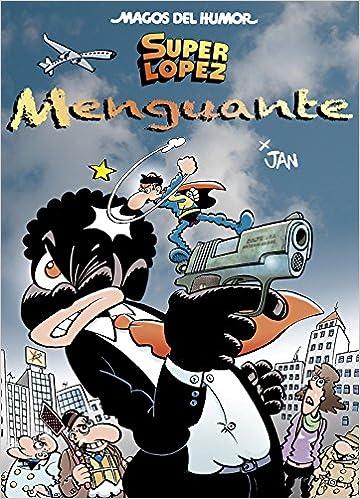 Superlópez. Menguante (Magos del Humor 186): Amazon.es: Jan ...