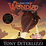 A Hero for WondLa | Tony DiTerlizzi
