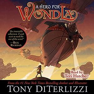 A Hero for WondLa Audiobook