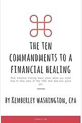 The Ten Commandments to a Financial Healing Paperback