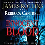 Innocent Blood: The Order of the Sanguines Series, Book 2 | James Rollins,Rebecca Cantrell